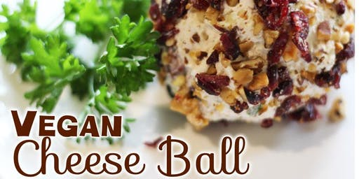 Free Cooking Class: Vegan Cheeseball