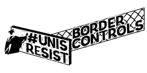 Unis Resist Border Controls: Resistant Workshop