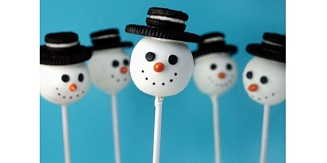 KIDS (6-10yrs) Christmas Baking class: Snowman cake pops! (12-14-2019 starts at 11:00 AM) tickets