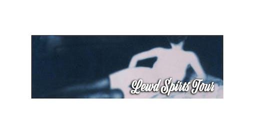 Lewd Spirits Tour (2020-05-30 starts at 8:00 PM)