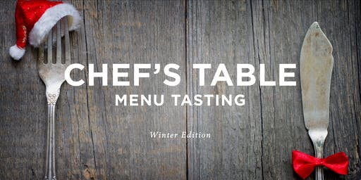 Chef's Table: Winter Edition