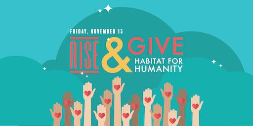 RISE & Give - Habitat for Humanity