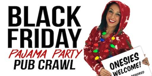 Black Friday Pajama Party Pub Crawl