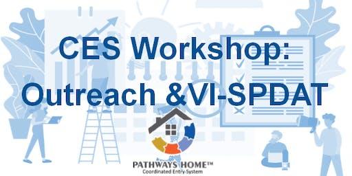 CES Workshop: Outreach & VI-SPDAT