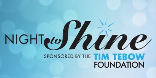 2020 Night To Shine  (Volunteer Registration)