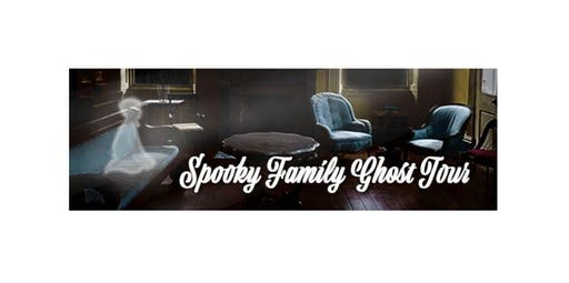 Spooky Family Ghost Tour (2020-03-15 starts at 5:00 PM)