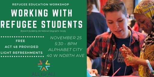 Refugee Education Workshop Series: Working with Refugee Students