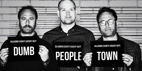 Dumb People Town tickets