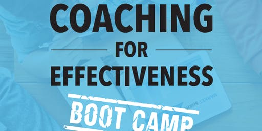 Coaching for Effectiveness - Boot Camp