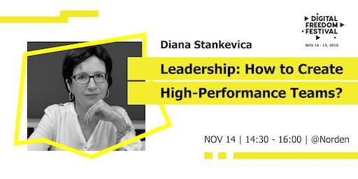 Leadership: How to Create High-Performance Teams?