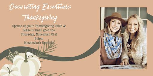 Decorating Essentials: Thanksgiving