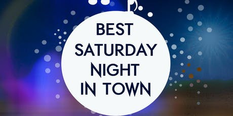 Best Saturday Night in Town tickets