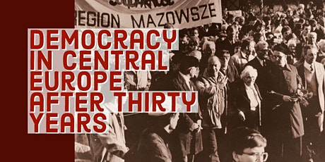 Democracy in Central Europe after Thirty Years tickets