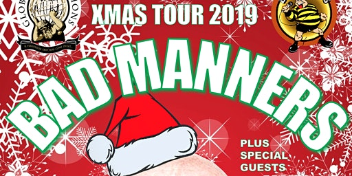 BAD MANNERS XMAS TOUR 2019