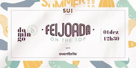 FEIJOADA ON THE TOP - 01 DE DEZEMBRO ingressos