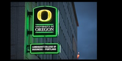 University of Oregon Graduate Business Programs Open House [Portland Event]