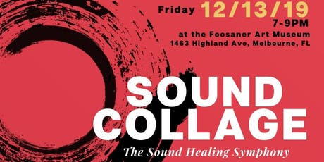 Sound Collage, The  Sound Healing Symphony tickets