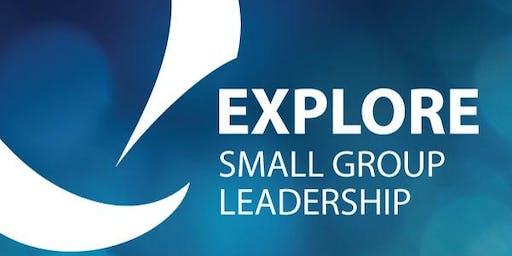 Explore Small Group Leadership Debrief - November 13 Training