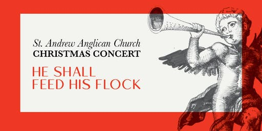 St. Andrew Christmas Concert • He Shall Feed His Flock