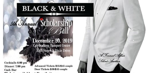 The 5th Annual Black and White Scholarship Ball