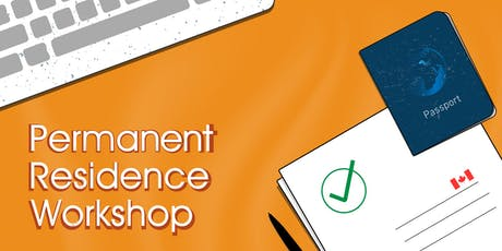 Permanent Residence Workshop - Vancouver Campus (In-Person Workshop) tickets