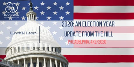 2020 An Election Year Update from the Hill Philadelphia 4/2/20 tickets