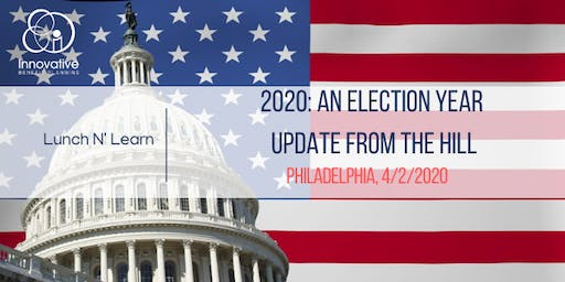 2020 An Election Year Update from the Hill Philadelphia 4/2/20