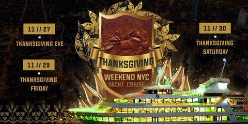 NYC #1 THANKSGIVING PARTY on the HUDSON - 3 NIGHTS