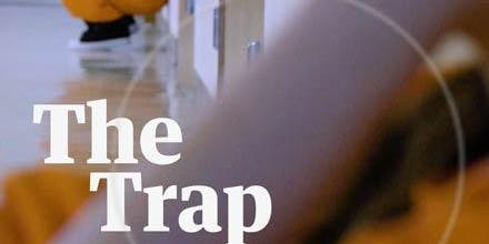 The Trap: The Deadly Sex Trafficking Cycle in American Prisons