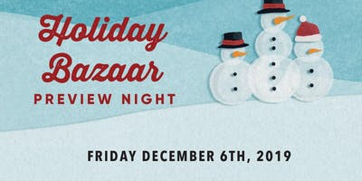 Holiday Bazaar Preview Night