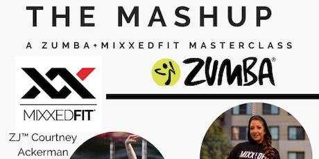 The Mashup Masterclass Zumba® + MixxedFit® tickets