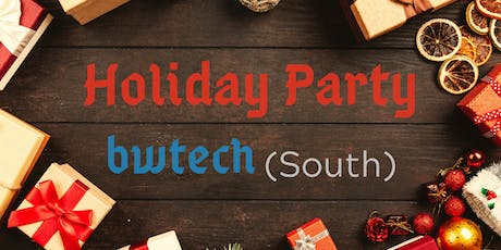 bwtech South Holiday Party tickets