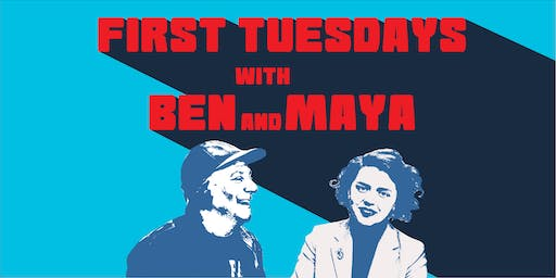First Tuesdays with Maya & Ben: Affordable Housing
