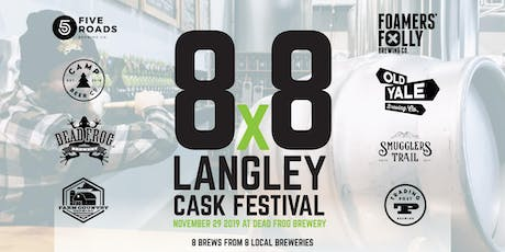 8x8 Langley Cask Beer Festival tickets