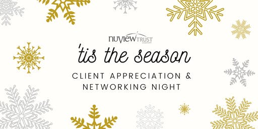 NuView Trust Client Appreciation and Networking Night