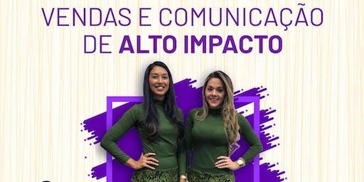 PALESTRA - VENDAS E COMUNICAÇÃO DE ALTO IMPACTO.