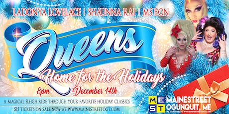 Queens,  Home For The Holidays tickets