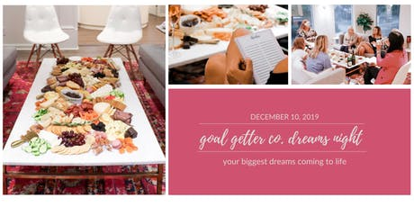 Goal Getter Co. Dreams Night- 2020 Goal Planning tickets