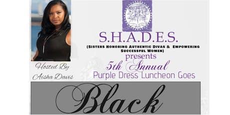 The Purple Dress Luncheon Goes BLACK! tickets