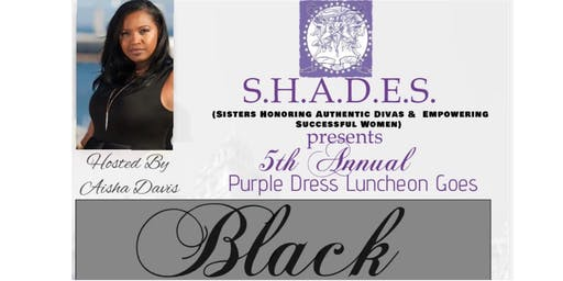 The Purple Dress Luncheon Goes BLACK!