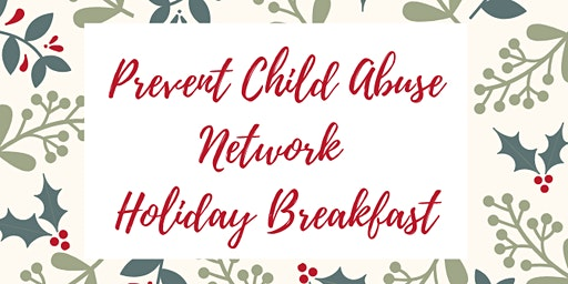 2019 Prevent Child Abuse Network Holiday Breakfast