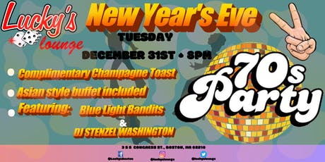 New Year's Eve 70's Party at Lucky's Lounge! tickets