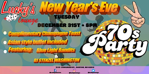 New Year's Eve 70's Party at Lucky's Lounge!