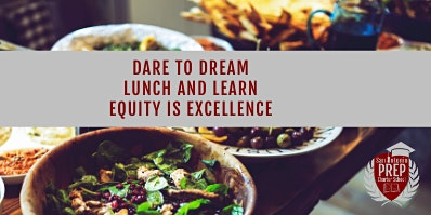 Dare to Dream Lunch and Learn