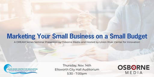 Marketing Your Small Business on a Small Budget Seminar