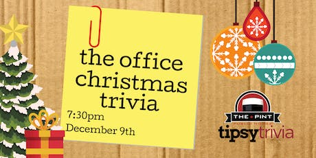 The Office Christmas Trivia - Dec 9, 7:30pm - YEG Pint Downtown tickets