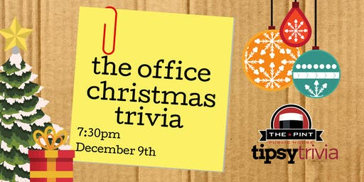 The Office Christmas Trivia - Dec 9, 7:30pm - YEG Pint Downtown