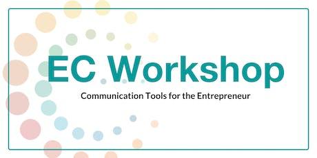 EC Workshop: Communication Tools for the Entrepreneur tickets