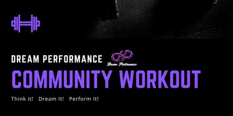 Free Community HIIT Workout at Dream Peformance tickets