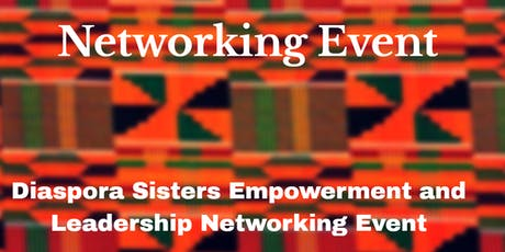 Diaspora Sisters Empowerment and Leadership Networking Dec 2019 Luncheon tickets